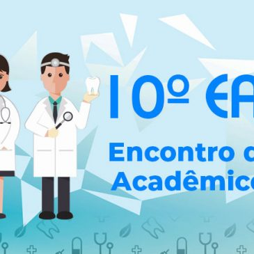 10º EAS reunirá estudantes de todas as universidades de Odontologia do Estado
